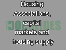 Housing Associations, capital markets and housing supply