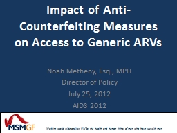 Impact of Anti-Counterfeiting Measures on Access to Generic