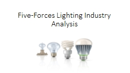 Five-Forces Lighting Industry Analysis