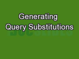 Generating Query Substitutions