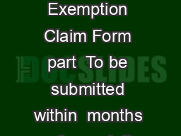 Self Build Exemption Claim Form part  To be submitted within  months of completi