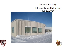 Indoor Facility Informational Meeting PowerPoint PPT Presentation