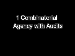 1 Combinatorial Agency with Audits
