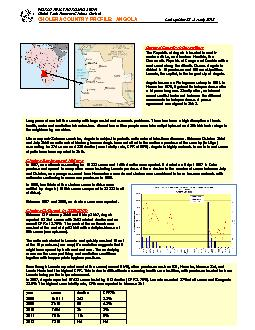 WO RLD HEALTH ORGANIZ TION Global Task Force on Cholera Control CHOLERA COUNTRY PROFILE ANGO LA Last update  January   of General Country Information The Republic of Angola is located i n south weste