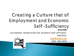 Creating a Culture that of Employment and Economic Self-Suf