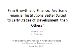 Firm Growth and Finance: Are Some Financial Institutions Be