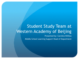 Student Study Team at Western Academy of Beijing