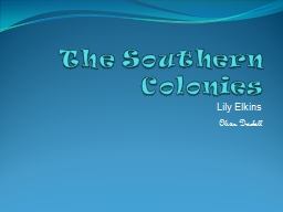 The Southern Colonies PowerPoint PPT Presentation