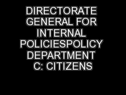 DIRECTORATE GENERAL FOR INTERNAL POLICIESPOLICY DEPARTMENT C: CITIZENS