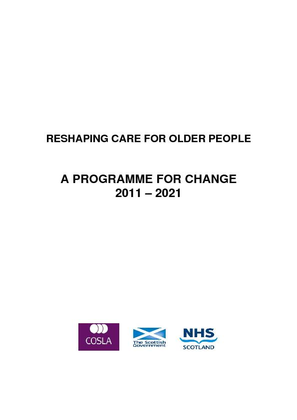 RESHAPING CARE FOR OLDER PEOPLE    A PROGRAMME FOR CHANGE 2011 &#150