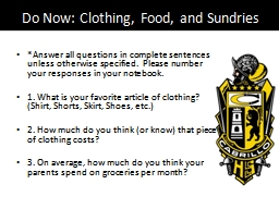 Do Now: Clothing, Food, and Sundries