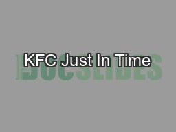 KFC Just In Time