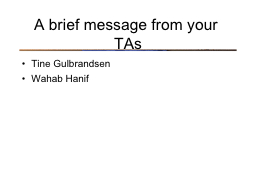A brief message from your TAs PowerPoint PPT Presentation