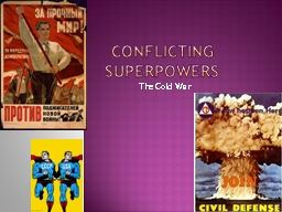 Conflicting Superpowers
