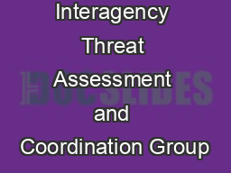 Interagency Threat Assessment and Coordination Group