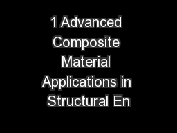 1 Advanced Composite Material Applications in Structural En