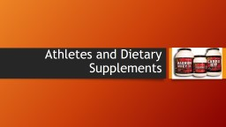 Athletes and Dietary Supplements