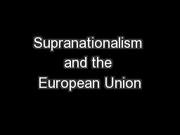 Supranationalism and the European Union