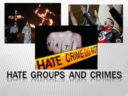 Hate Groups and Crimes