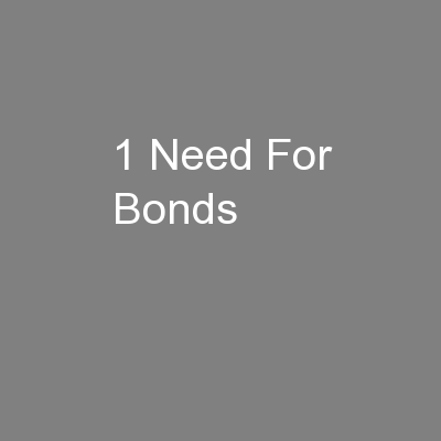 1 Need For Bonds
