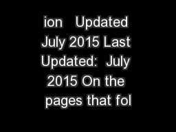 ion   Updated July 2015 Last Updated:  July 2015 On the pages that fol