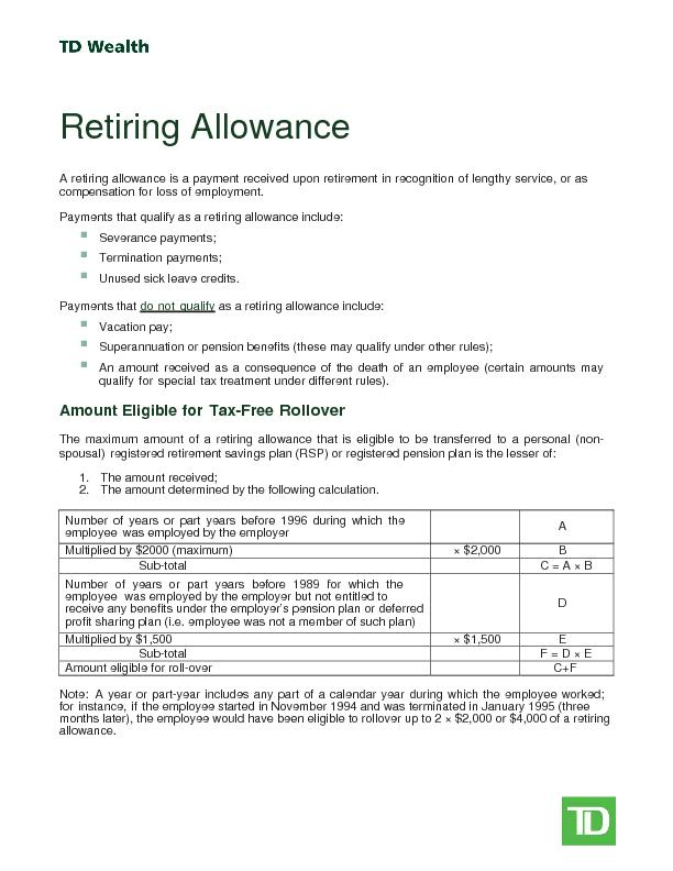 A retiring allowance is a payment received upon retirement in recognit