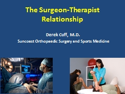 The Surgeon-Therapist Relationship PowerPoint PPT Presentation