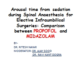 Arousal time from sedation during PowerPoint PPT Presentation