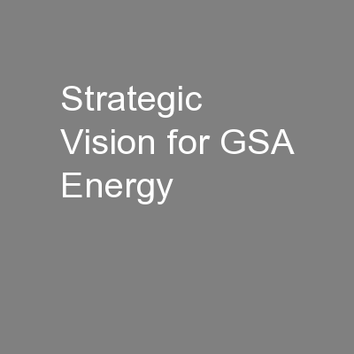 Strategic Vision for GSA Energy