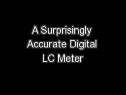 A Surprisingly Accurate Digital LC Meter