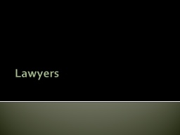 Lawyers PowerPoint PPT Presentation