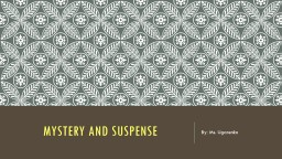 Mystery and suspense PowerPoint PPT Presentation