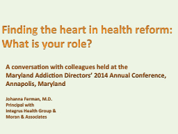 Finding the heart in health reform: