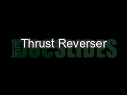 Thrust Reverser PowerPoint PPT Presentation
