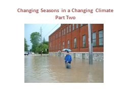 Changing Seasons in a Changing Climate