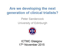 Are we developing the next generation of clinical trialists PowerPoint PPT Presentation