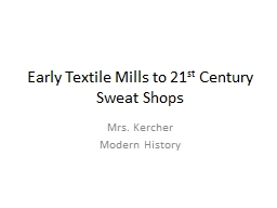 Early Textile Mills to 21
