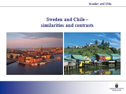 Sweden and Chile –