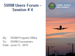 SWIM Users Forum – Session # 4 PowerPoint PPT Presentation