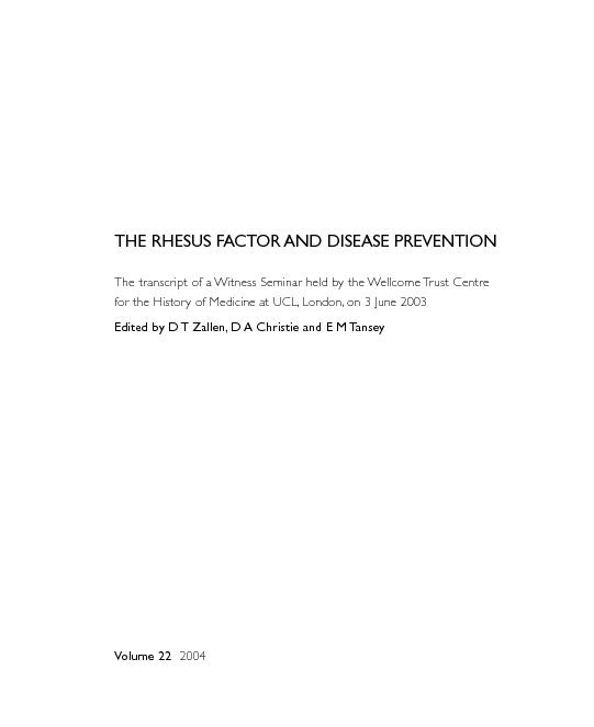 THE RHESUS FACTOR AND DISEASE PREVENTIONThe transcript of a Witness Se