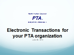 Electronic Transactions for your PTA organization