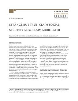 April  Number  STRANGE BUT TRUE CLAIM SOCIAL SECURITY NOW CLAIM MORE LATER  Alic