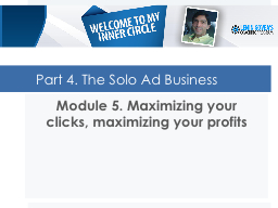 Part 4. The Solo Ad Business