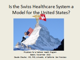 Is the Swiss Healthcare System a Model for the United State