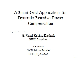 A Smart Grid Application for Dynamic Reactive Power Compens PowerPoint Presentation, PPT - DocSlides