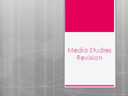 Media Studies Revision PowerPoint PPT Presentation