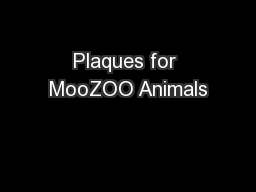 Plaques for MooZOO Animals