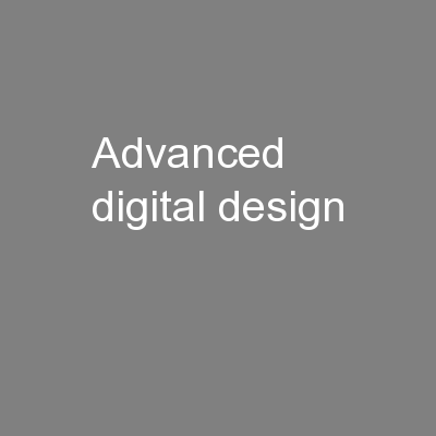 Advanced Digital Design