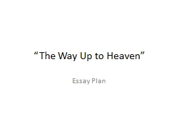 �The Way Up to Heaven�