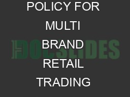 CLARIFICATION ON QUERIES OF PROSPECTIVE INVESTORS STAKEHOLDERS ON FDI POLICY FOR MULTI BRAND RETAIL TRADING DUDJUDSKRI ircular  of  onsolidated FDI ROLF Issue Clarification comment  sourcing from Sma